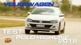 Volkswagen Polo Highline 2018 Test- Routière - Pgm 462