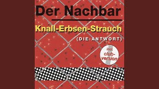 Knall-Erbsen-Strauch (Radio Dance Version)