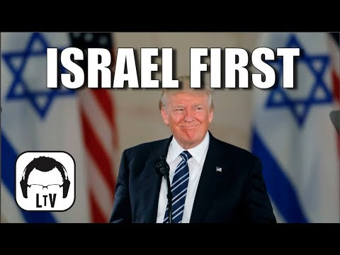 Trump Makes Israel Great Again - Declares Jerusalem Capital | Lift the Veil