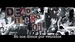Dead Hero - Seguimos en pie
