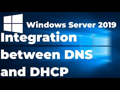 Integration between DNS and DHCP   Windows Server 2019