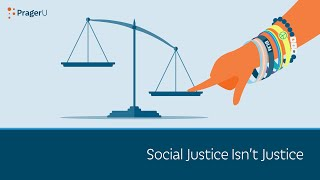 Social Justice Isn't Justice