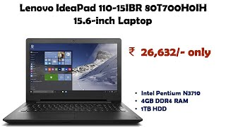 Lenovo IdeaPad 110-15IBR 80T700H0IH 15 6-inch Laptop reviews