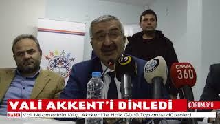 VALİ AKKENT'İ DİNLEDİ