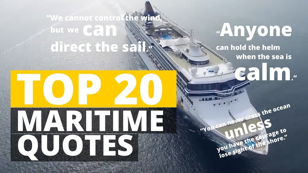 Top 20 Maritime Quotes of the Sea that Inspires & Motivates