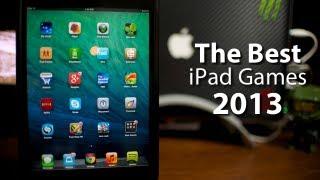 Best iPad Games 2013 (Ep. 1) Top iPad Game Apps For iPad & iPad Mini