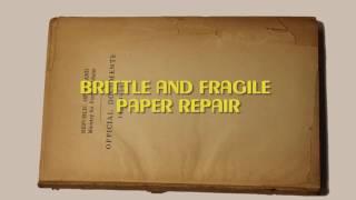 Basic conservation practices: brittle paper repair