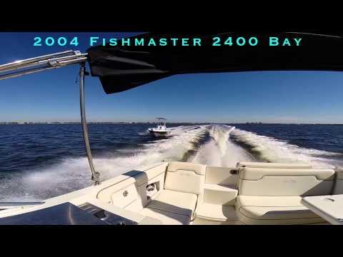 2004 Fishmaster 24 Bay