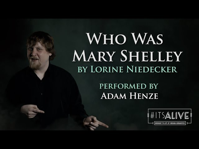 \'Who Was Mary Shelley\' by Lorine Niedecker - FrankenSlam with Adam Henze