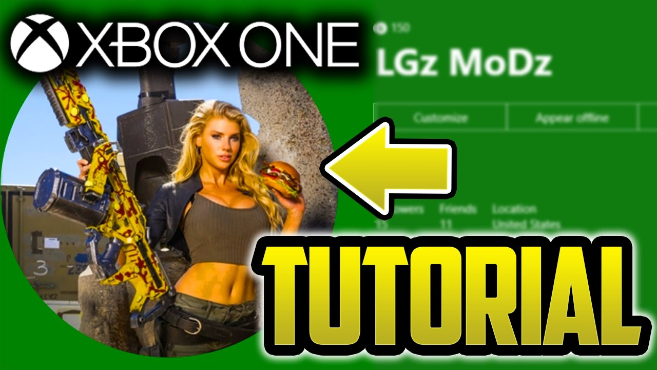 How To Get A Custom Xbox One Gamer Picture Best Tutorial 2017