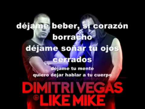 Dimitri Vegas & Like Mike   Body Talk  Mammoth  sub español