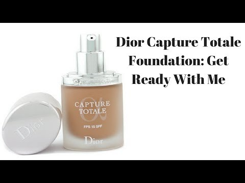 Dior Capture Totale Foundation: Get Ready With Me
