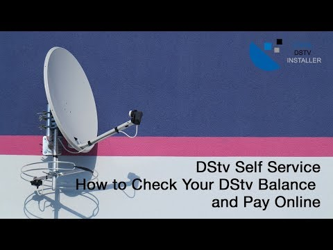 How To Check Your DStv Account Balance With DStv Self Service