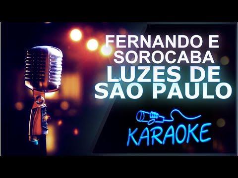 🎤 KARAOKÊ - Luzes de São Paulo - Fernando e Sorocaba