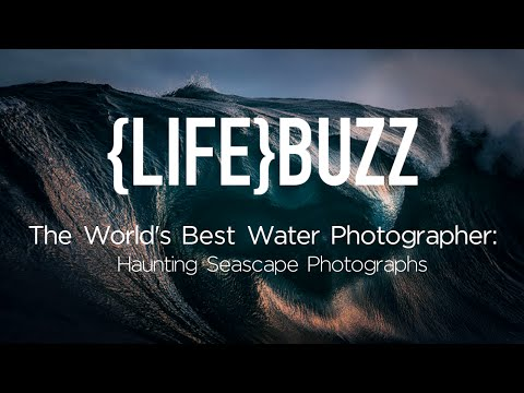 The World's Best Water Photographer, Ray Collins: Haunting Seascapes!