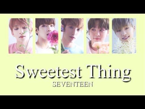 【カナルビ】Sweetest Thing/SEVENTEEN/세븐틴/日本語訳/歌詞/OST