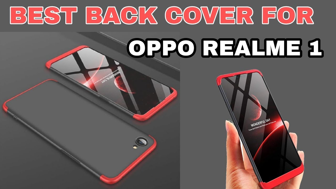 competitive price 8f869 a629f BEST BACK COVER FOR REALME 1 : Full 360 protection