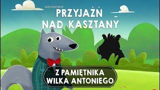 Z PAMIĘTNIKA WILKA ANTONIEGO, CZĘŚĆ 3 – Bajkowisko.pl – bajka dla dzieci (audiobook)
