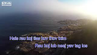 Cheem tsis tau instrumental(Karaoke) - Chang Her