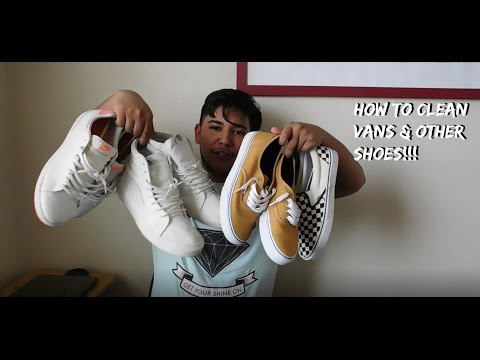 HOW TO CLEAN VANS & OTHER SHOES!!!!