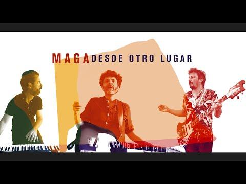 MAGA - DESDE OTRO LUGAR (Videoclip oficial)