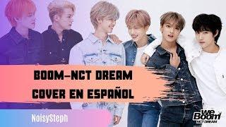 Download   NCT DREAM  BOOM  COVER EN ESPAÑOL  