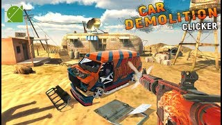 Car Demolition Clicker - Android Gameplay FHD