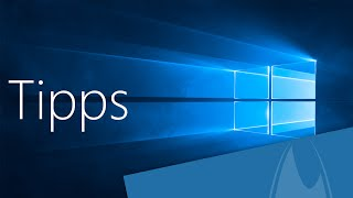 Windows 10 Tipps und Tricks