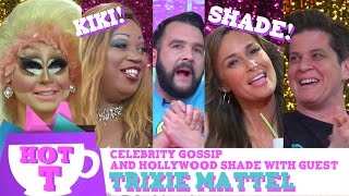 Trixie Mattel on HOT T: Celebrity Gossip & Hollywood Shade! | Hey Qween Video