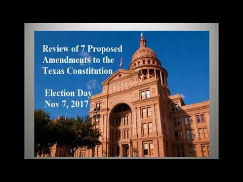 7 Proposed Amendments to TX Constitution (2017 ballot)
