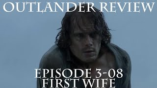 Outlander Review: Season 3 Episode 8 - First Wife