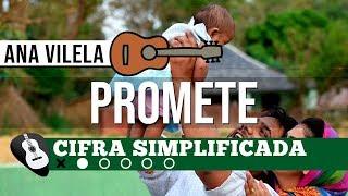 Baixar CIFRA | PROMETE (Ana Vilela) SIMPLIFICADA NO VIOLÃO