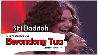 SITI BADRIAH [Berondong Tua] Live At Dag Dig Dut (29-04-2015) Courtesy TRANS TV