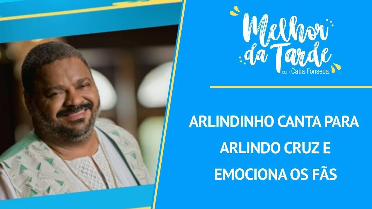 Arlindinho canta para Arlindo Cruz e emociona os fãs | MELHOR DA TARDE
