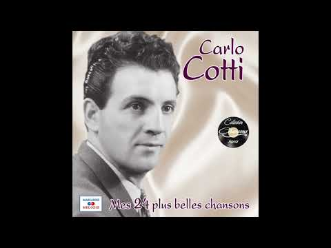 Carlo Cotti - Avec La Nuit Finit Mon Rêve