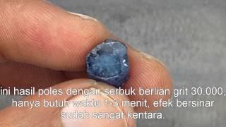 Lanjutan test serbuk berlian untuk memoles batu ruby safir (polished)