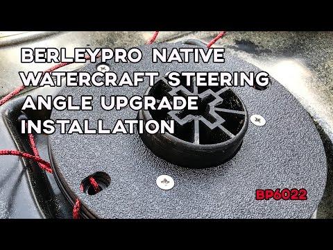 BerleyPro Native Watercraft Steering Angle Upgrade Installation