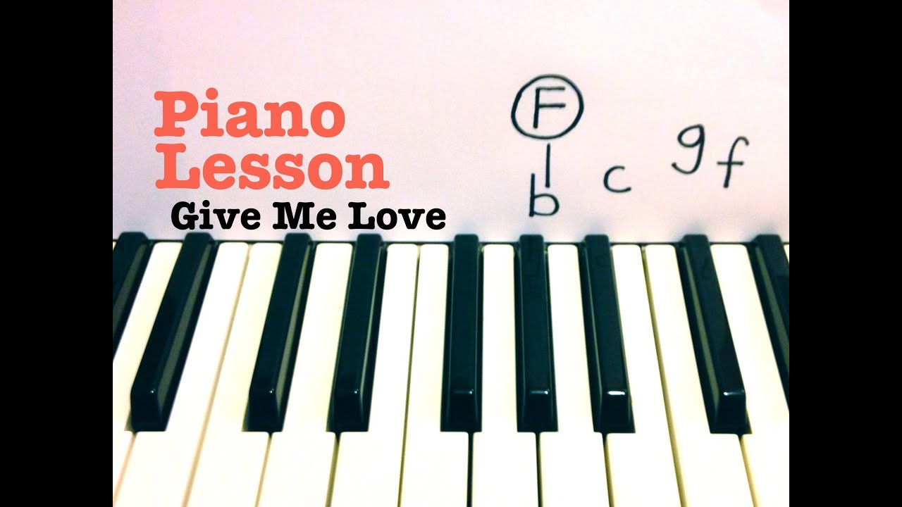 Give Me Love- Piano Lesson- Ed Sheeran (Todd Downing) - YouTube