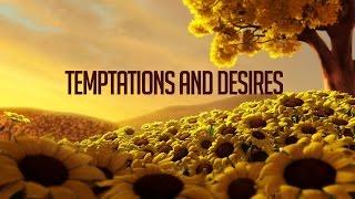 Temptations And Desires - Abdel Rahman Murphy
