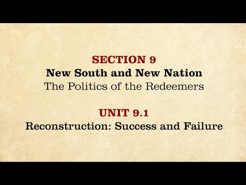 MOOC | Reconstruction: Success and Failure | The Civil War and Reconstruction, 1865-1890 | 3.9.1