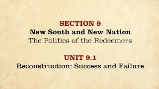 MOOC   Reconstruction: Success and Failure   The Civil War and Reconstruction, 1865-1890   3.9.1