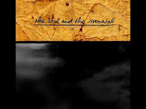 The 3rd And The Mortal - Stream (single Version)