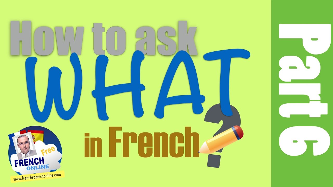 4 Ways To Say What In French Youtube