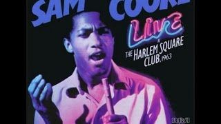 Sam Cooke - Live At The Harlem Square Club, 1963 [Full Album 1985] [HQ 360 vbr]