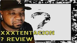 xxxtentacion -  ? ALBUM REVIEW | Very Versatile