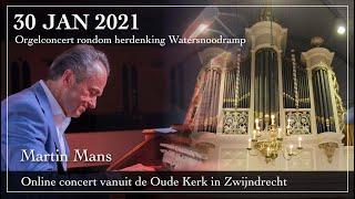 Online concert door Martin Mans op het orgel van de Oude Kerk in Zwijndrecht.