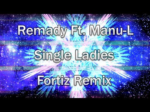 [HARDSTYLE] Remady ft. Manu-L - Single Ladies (Fortiz Bootleg)