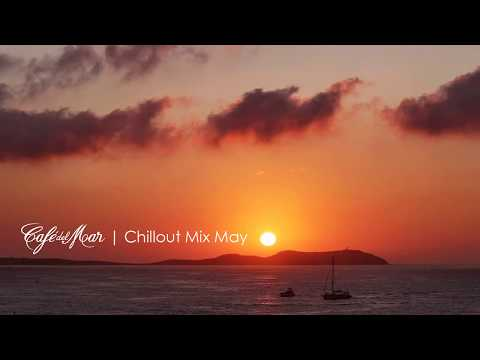 Café del Mar Ibiza Chillout Mix May 2013