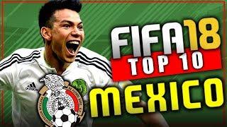 FIFA 18 🇲🇽 TOP 10 JOVENES PROMESAS DE MEXICO - Modo Carrera! Diego Lainez!