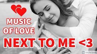 NEXT TO ME - ROMANTIC MUSIC | Download Royalty Free Vlog Music [Free Copyright-safe Music]
